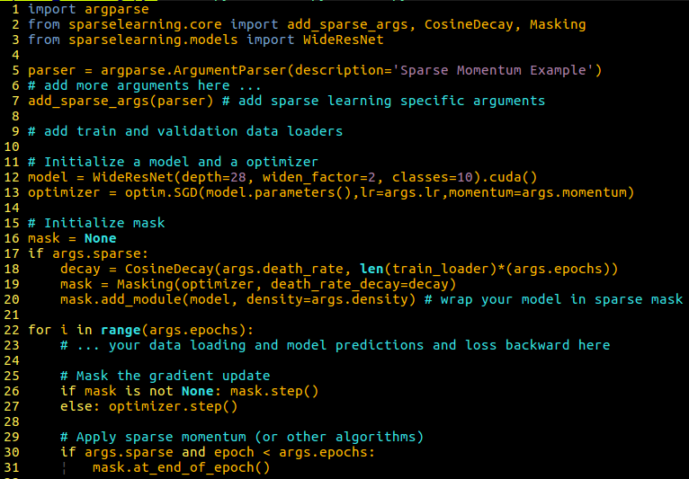 Figure 7: Example of a generic sparse learning script which you can use for your own model. With my sparselearning library it is easy to use sparse momentum: (1) Import the library, (2) add the parser options, (3) wrap your model with the Masking class, (4) apply mask instead of optimizer, (5) apply sparse momentum at the end of epoch. The library is also easily extendable with your own sparse learning algorithms for growth, pruning, or redistribution -- all it takes is a few lines of code!